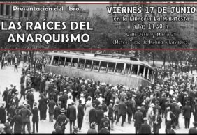 """[17J] Presentación de """"Las raíces del anarquismo"""" en LaMalatesta"""