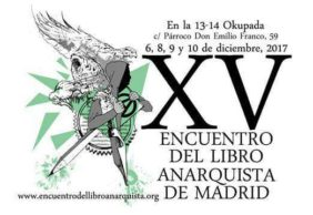 XV Encuentro del Libro Anarquista de Madrid