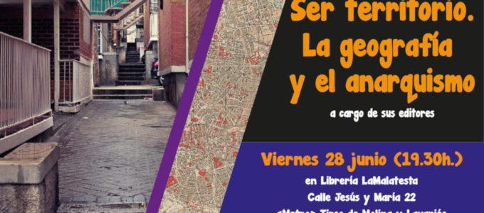 [28J] Presentación de «Ser Territorio. La geografía y el anarquismo» en Madrid