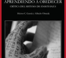 """Presentación de """"Aprendiendo a obedecer"""" en el Otoño libertario"""