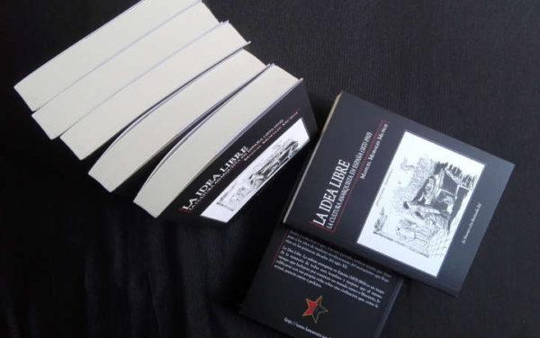 La Idea Libre. La cultura anarquista en España (1870-1910)