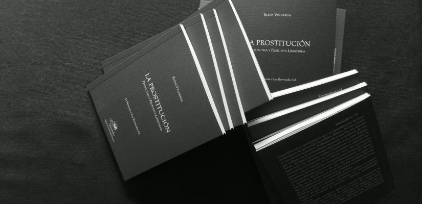 La prostitución. Perspectiva y propuestas libertarias